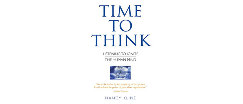 Time to Think book by Nancy Kline highlights the importance of effective listening for professional coaching